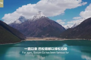 Southeastern Tibet Series | Episode 8 Charm of Basum Co